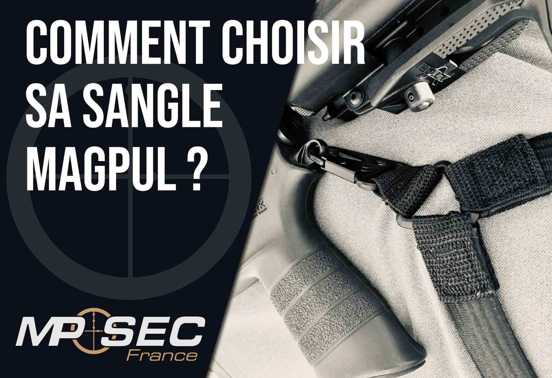 Read more about the article Comment choisir sa sangle Magpul ?