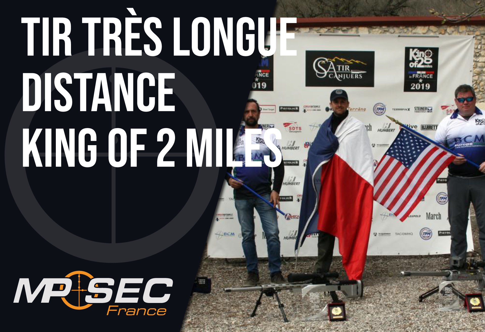 Read more about the article Tir très longue distance : King of 2 miles